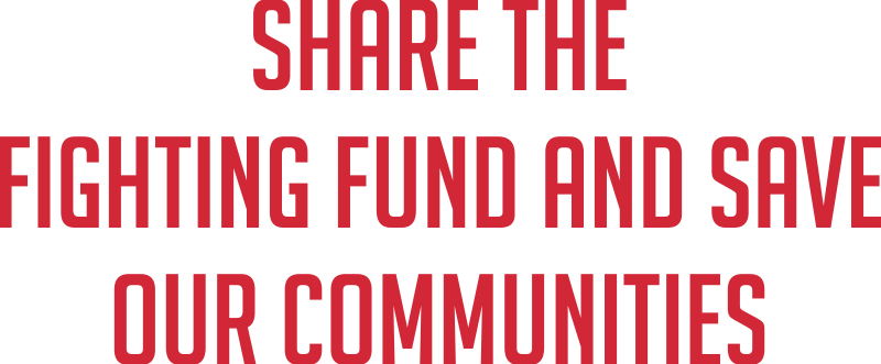 Share the fighting fund